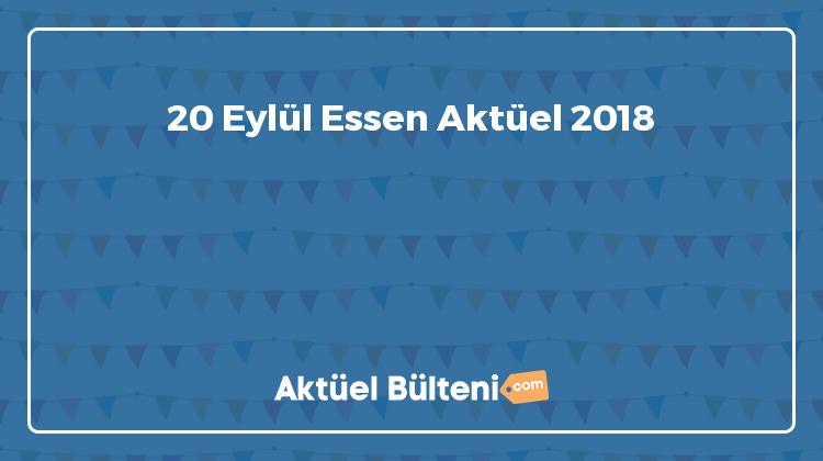 20 Eylül Essen Aktüel 2018