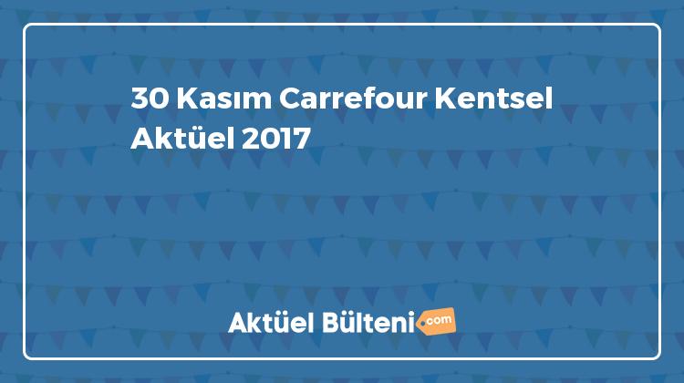 30 Kasım Carrefour Kentsel Aktüel 2017