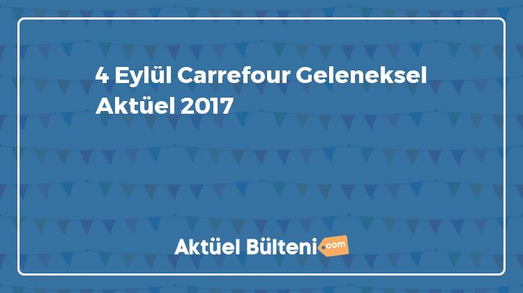 4 Eylül Carrefour Geleneksel Aktüel 2017